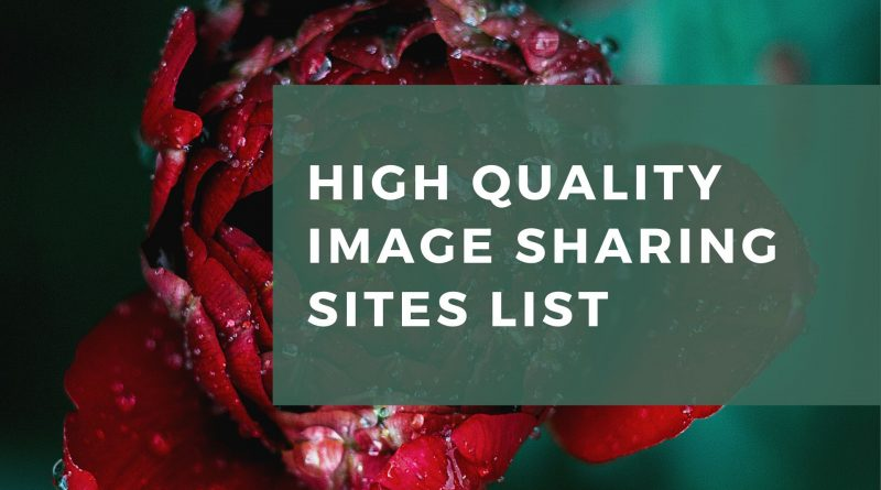 High Quality Image Sharing Sites List